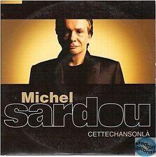 MICHEL SARDOU CETTE CHANSON LA CD SINGLE