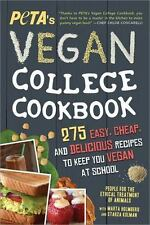PETA'S Vegan College Cookbook : 275 Easy, Cheap, and Delicious Recipes to Ke