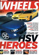Wheels Jul 02 HSV Heroes WRX STi Audi RS6 Falcon Pursuit 250 Holden Cruze XC90 P