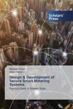 Design & Development of Secure Smart Metering Systems Practical Guide & Det 5930
