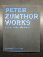 Peter Zumthor Works: Buildings and Projects 1979-1997, Lars Muller Publishers