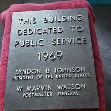 BUILDING DEDICATED PUBLIC SERVICE 1969, LBJ-PRES, W MARVIN WATSON POSTMASTER GEN