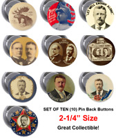 Teddy Roosevelt Reproductions FREE SHIP - Set of 10 - 2.25 inch  Pin Buttons