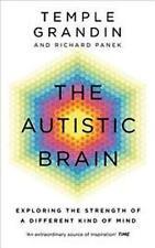 The Autistic Brain by Temple Grandin NEW