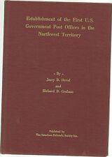 Est. of the 1st U.S. Gov. P.O. in the Northwest Territory, Devol&Graham, 1975~