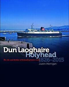 Dun Laoghaire Holyhead 1826-2015