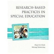 Research-Based Practices in special education By Bryan G. Cook Melody Tankersley