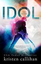 Idol (VIP) (Volume 1), Callihan, Kristen, Very Good Book