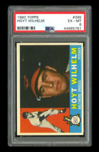 1960 Topps Set Break #395 - Hoyt Wilhelm PSA 6 EX-MT