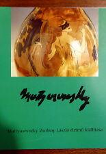 ZSOLNAY BOOK: MATTYASOVSZKY ZSOLNAY LÁSZLÓ'S LIFE AND WORKS