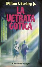 William F. Buckley jr. = LA VETRATA GOTICA