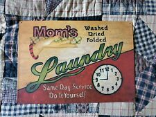 Mom's Laundry Same Day Service Do It Yourself Vintage Rustic Metal Sign