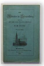 Strobel Das Münster in Strassburg 1887 Geographie Ortskunde Landeskunde xy