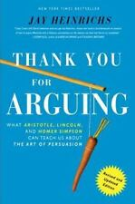 Thank You For Arguing, Revised and Updated Edition - BRAND NEW