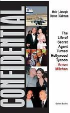 Confidential: The Life of Secret Agent Turned Hollywood Tycoon- Arnon Milchan, J