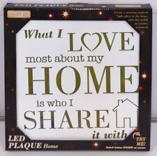 LED Light Up Sign Plaque Light - What I Love Most About My Home Is Who I Share