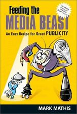 Feeding the Media Beast: An Easy Recipe for Great