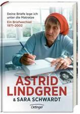 Deine Briefe lege ich unter die Matratze - Astrid Lindgren / Sara Schwardt