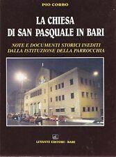 LA CHIESA DI SAN PASQUALE IN BARI note e documenti storici inediti - Pio Corbo *