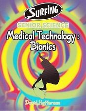 Surfing Senior Science - Medical Technology