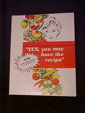 """""""YES, You May Have The Recipe"""" Maria Baker Cookbook, 9th printing"""