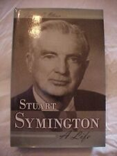 STUART SYMINGTON: A LIFE by Olson, MISSOURI US SENATOR POLITICAL BIOGRAPHY