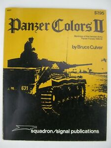 Squadron/Signal Publication #6017 Panzer Colors II by Bruce Culver 1978