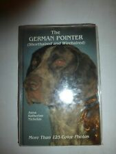 The German Pointer: Shorthaired and Wirehaired