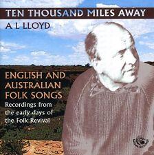 A.L. Lloyd - Ten Thousand Miles Away [New CD] UK - Import
