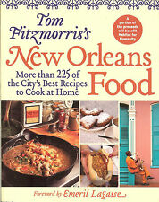 Tom Fitzmorris's New Orleans Food: 225+ Best Recipes to Cook at Home, PB