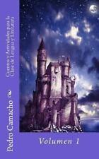 Cuentos Y Actividades Para La Clase De Lengua Y Literatura (spanish Edition):...