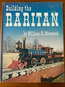Building the RARITAN by William H Morewood