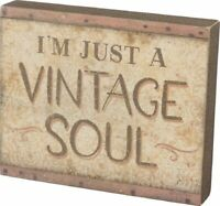 Primitives Kathy I'm Just a Vintage Soul Wood Box Wall Art Sign NEW