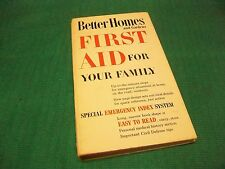 BETTER HOMES AND GARDENS FIRST AID FOR YOUR FAMILY  1960