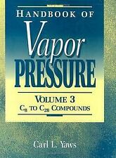 Handbook of Vapor Pressure Vol. 4 : Inorganic Compounds and Elements by Carl...