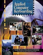Applied Computer Keyboarding Instruction Computer Symbols Internet URL Media WWW