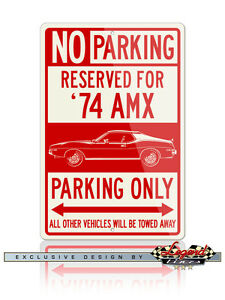 AMC AMX 1974 Coupe Reserved Parking Sign 8 x 12 Aluminum Sign - American Car