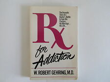 RX for Addiction, Signed, 1985, Drugs, Cocaine, Morphine, Dilaudid, Addict, Dope