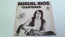 "MIGUEL RIOS ""CANTARES"" 7"" SPANISH SINGLE G/VG B/MB"
