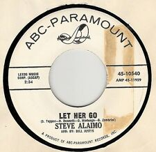 45RPM, STEVE ALAIMO , LET HER GO ' EXC. TEEN '
