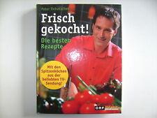 FRISCH GEKOCHT PETER TICHATSCHEK DIE BESTEN REZEPTE