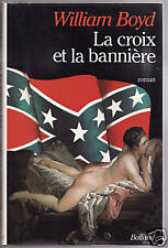 La Croix Et La Banniere - William Boyd