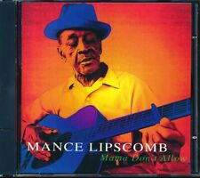 SEALED NEW CD Mance Lipscomb - Mama Don't Allow