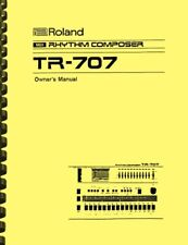 Roland TR-707 and TR727 Rhythm Composer OWNER'S MANUAL