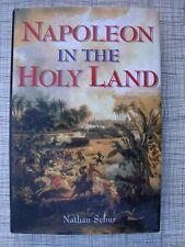 Napoleon In The Holy Land :Acre, Jaffa, Jerusalem, Murat, Egypt, Battle Of Gaza