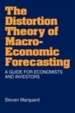 The Distortion Theory of Macroeconomic Forecasting: A Guide for Economists and I