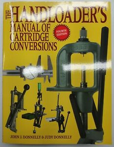 The Handloader's Manual of Cartridge Conversions (4th edition)