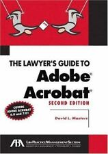 NEW - The Lawyer's Guide to Adobe Acrobat by Masters, David L.