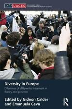 Diversity in Europe : Dilemnas of Differential Treatment in Theory and...