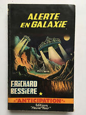 FLEUVE NOIR ANTICIPATION N°244 : ALERTE EN GALAXIE.... F.RICHARD BESSIERE ...EO